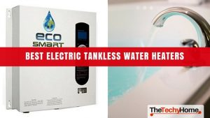 best-electric-tankless-water-heaters