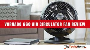 Vornado-660-Whole-Room-Air-Circulator-Fan-Review