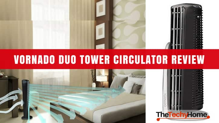 Vornado duo tower circulator Review