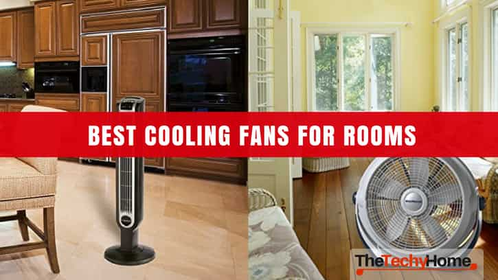7 best cooling fans for rooms in 2018 thetechyhome