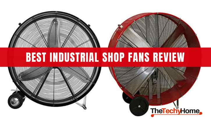Best Industrial Shop Fans Review