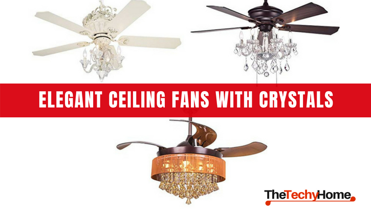 Elegant Ceiling Fans With Crystals Thetechyhome