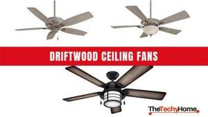 Driftwood Ceiling Fans