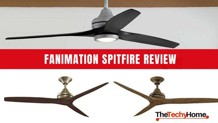 Fanimation Spitfire Review