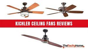 Kichler Ceiling Fans Reviews