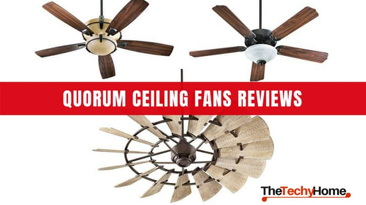 Quorum Ceiling Fans Reviews