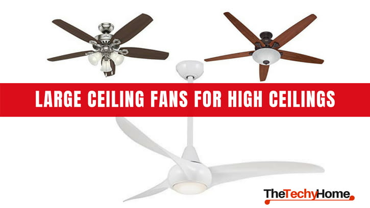 Top rated large ceiling fans for high ceilings thetechyhome top rated large ceiling fans for high ceilings aloadofball Images