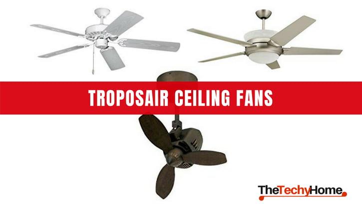 TroposAir Ceiling Fans