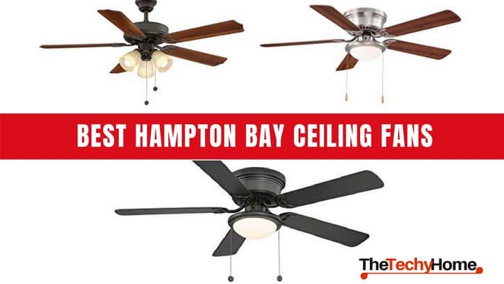 Best Hampton Bay Ceiling Fans