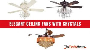 Elegant Ceiling Fans With Crystals