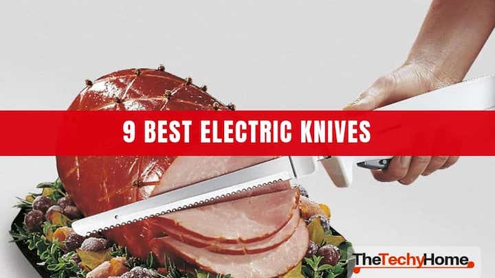 9 Best Electric Knives Reviews 2019