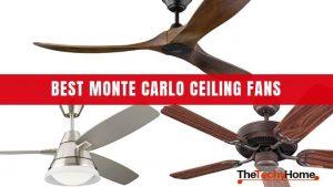 Best Monte Carlo Ceiling Fans