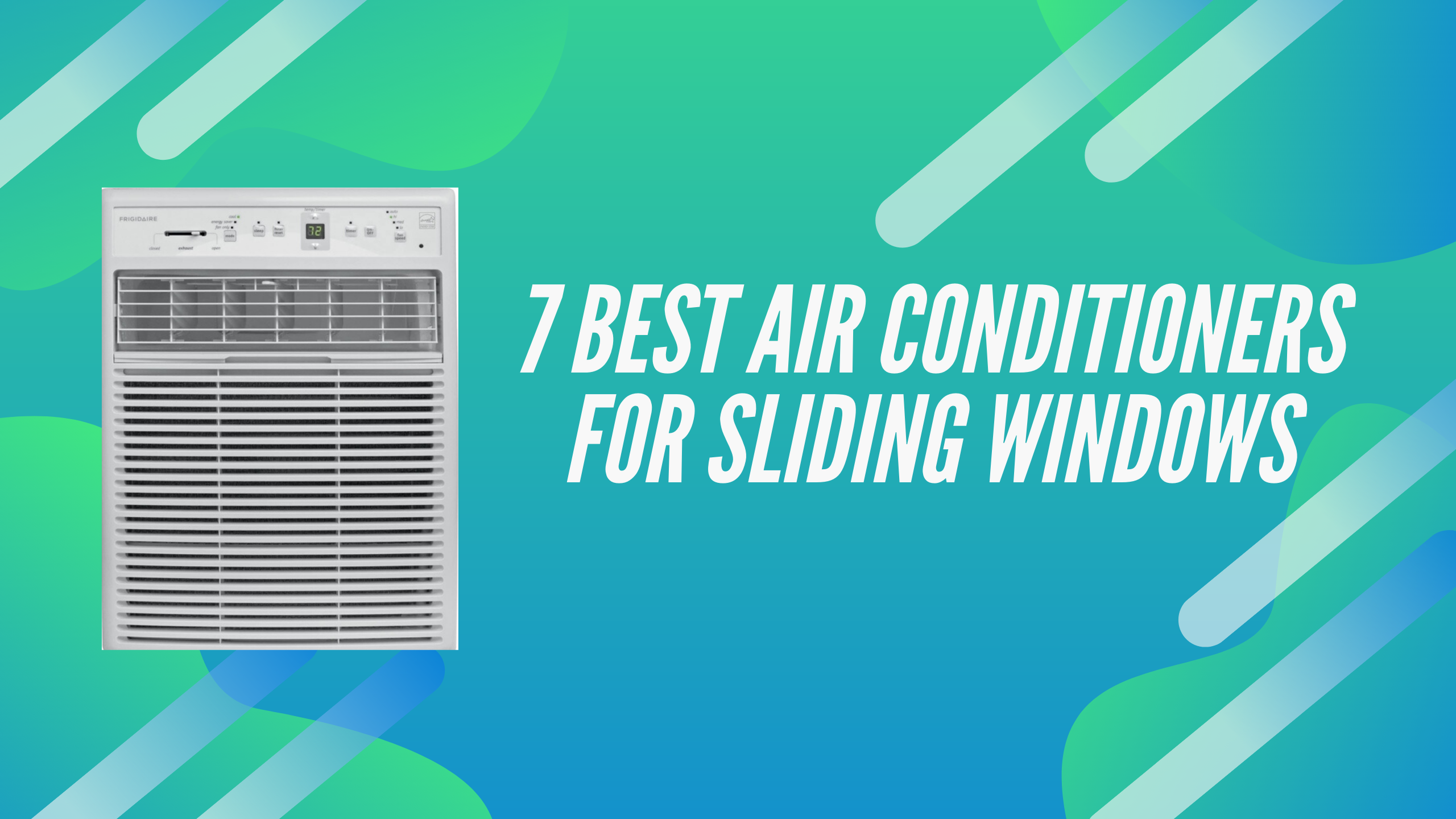 7 Best Air Conditioners for Sliding Windows in 2020