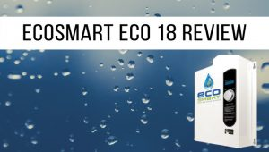 EcoSmart-Eco-18-Review