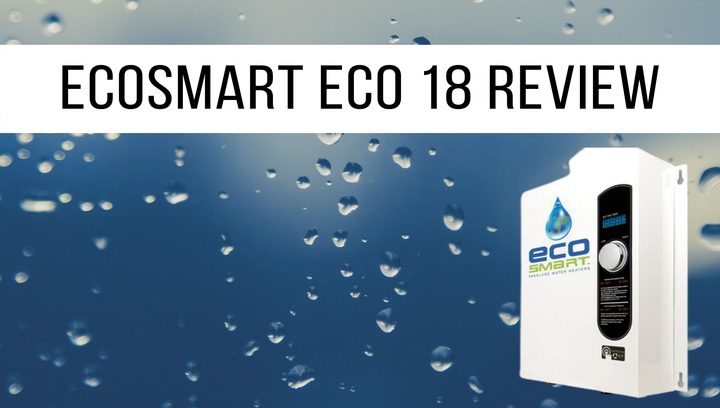 EcoSmart-Eco-18-Review